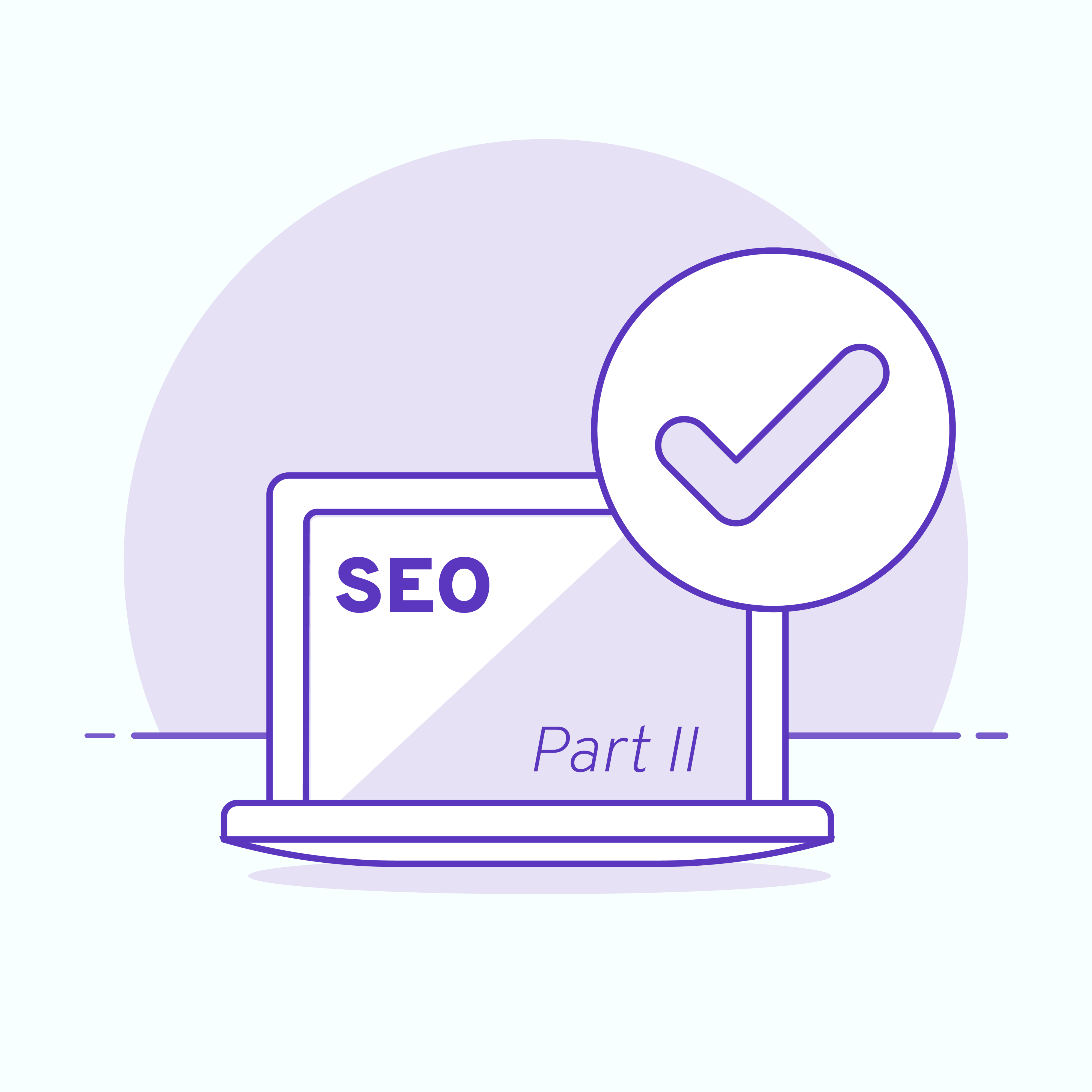 PC with checkmark and text SEO Part 2